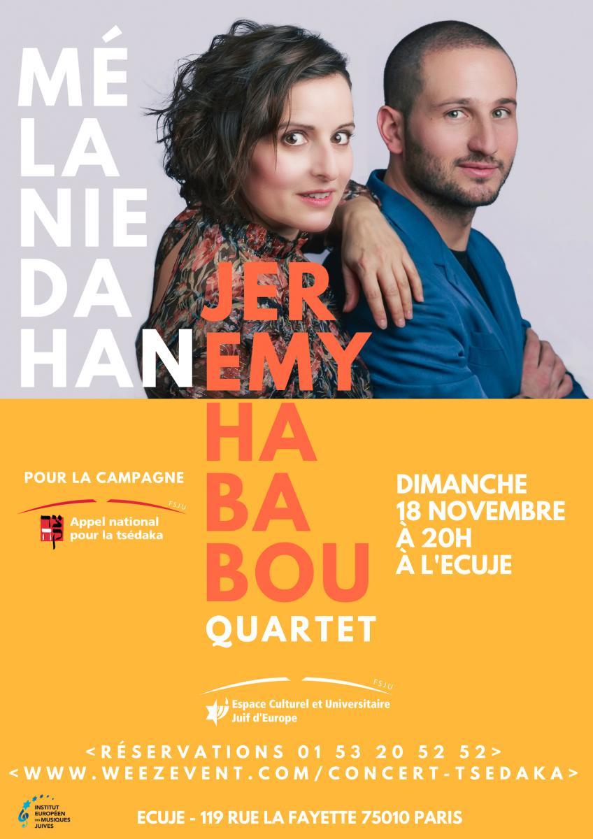Cliquez pour réserver le concert de Mélanie Dahan & Jeremy Hababou Quartet le 18 novembre 2018